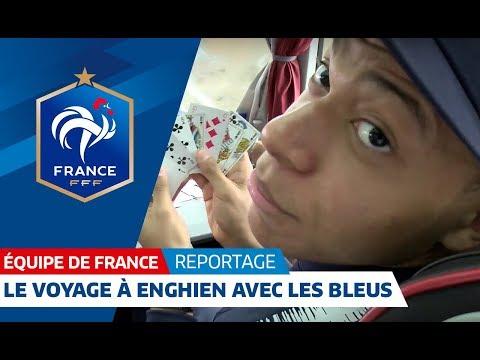 Equipe de France : Le voyage avec les Bleus I FFF 2018