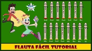 """Star Vs Las Fuerzas del Mal en Flauta """"Con Notas Explicadas"""""""