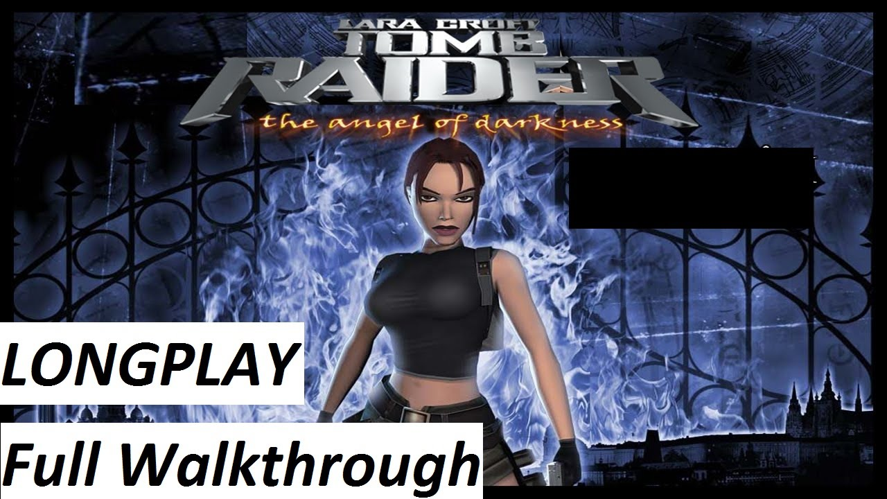 Tomb Raider The Angel Of Darkness Walkthrough Complete Game Hd