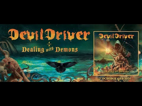 """DevilDriver release new song """"Keep Away From Me"""" off new album """"Dealing With Demons I"""""""