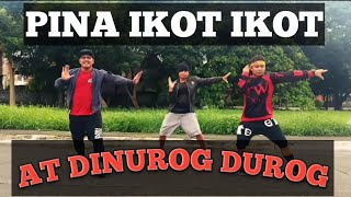 PINA IKOT IKOT AT DINUROG DUROG | OPM | [Remix] | Dancefitness | By Teambaklosh and kingz crew Rhenz