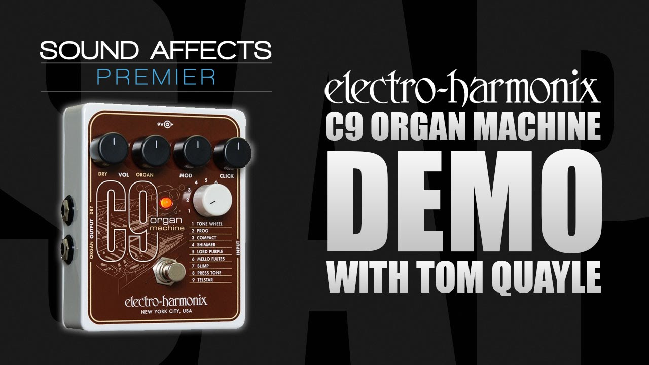 cd2b473da1961 Electro Harmonix C9 Organ Machine Guitar Effects Pedal Demo Review ...