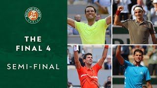 The BIG 4 - Semi-Final | Roland-Garros 2019
