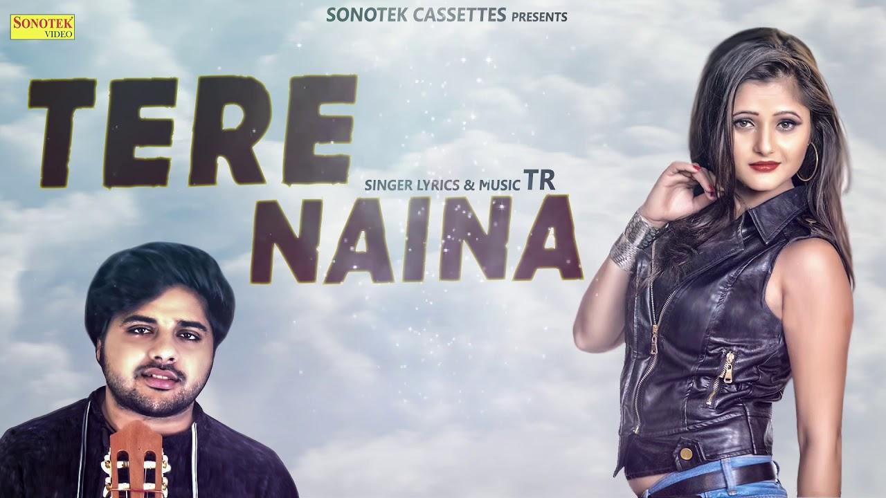 Tere Naina | Anjali Raghav | TR | New Haryanvi Songs Haryanavi 2019 |  Sonotek Official