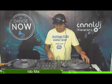 DJ Ido Mix - Programa Dance Now - 04.02.2017