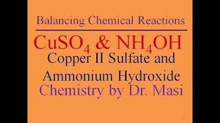 What Is The Reaction Of Copper II Sulfate and Ammonium Hydroxide