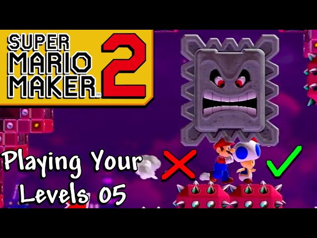 TOAD IS THE BEST CHARACTER! - Playing Your Super Mario Maker 2 Stages 5