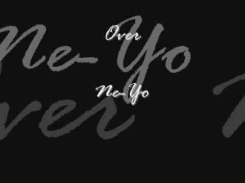 Over - Ne-Yo NEW!!!!! 2009