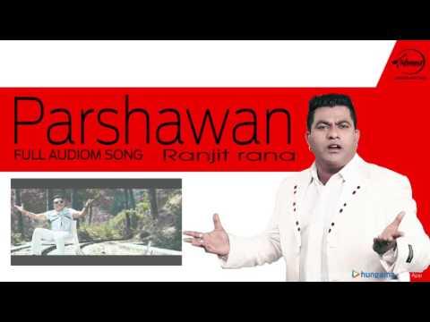 Parshawan ( Full Audio Song ) | Ranjit Rana | Punjabi Song Collection | Speed Records