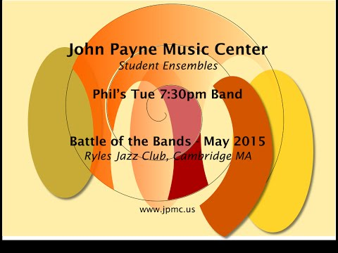 John Payne Music Center - Battle of the Bands - 5/2015 - Phil's Tue 7:30pm Band