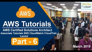 AWS Certified Solutions Architect Associate Tutorials   March 2019   SNS CloudWatch CloudTrail Lambd