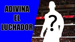 ADIVINA EL LUCHADOR DE WWE