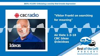 Viktor Frankl on searching for meaning - Ideas - Air Date 1-3-18
