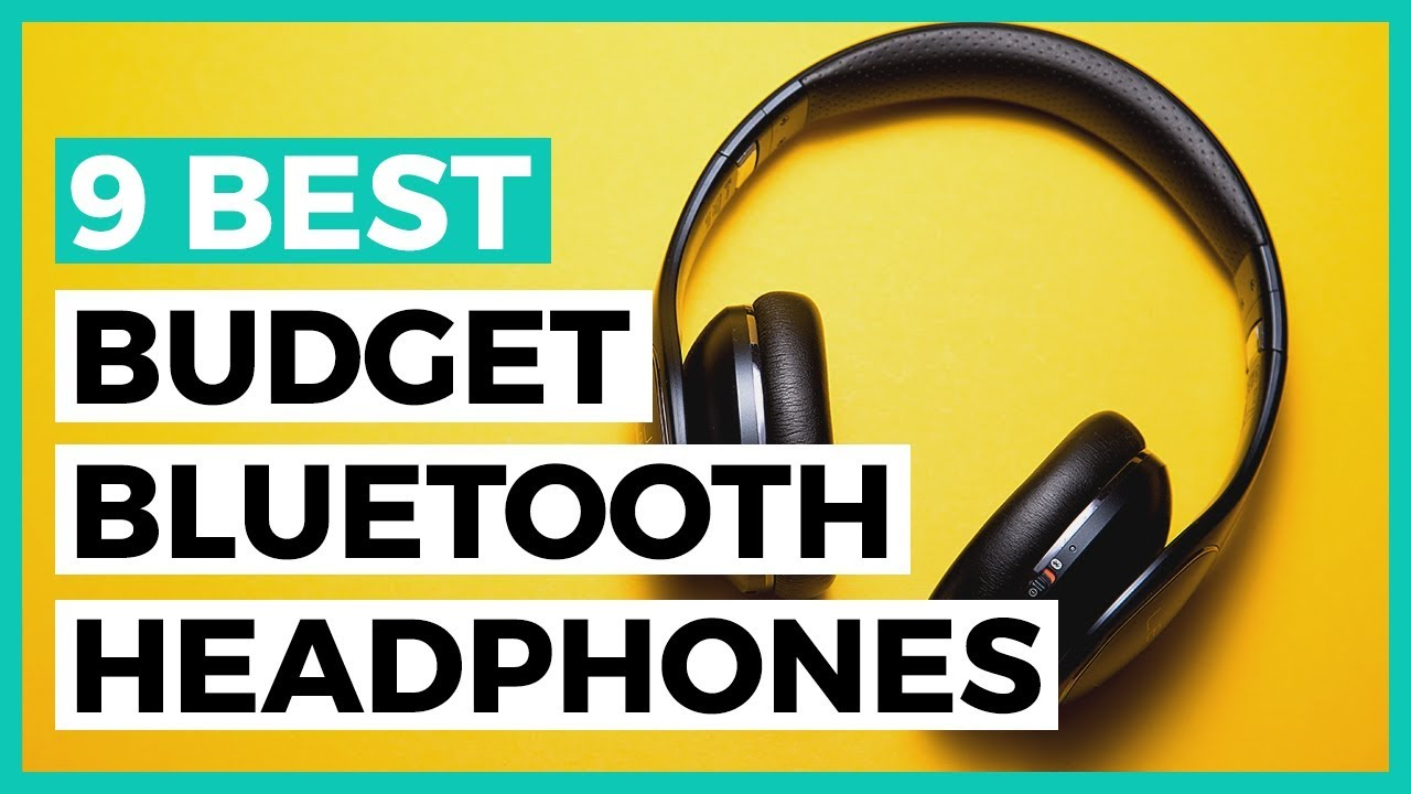 Best Cheap Wireless Bluetooth Headphones In 2020 How To Find A Bluetooth Headphone On A Budget Youtube
