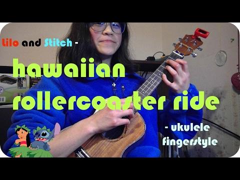 Lilo And Stitch Hawaiian Roller Coaster Ride Ukulele Fingerstyle