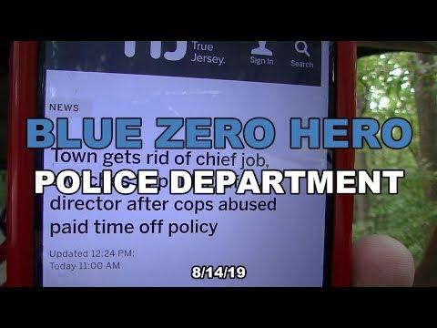 Blue Zero Hero Police Dept  8/14/19