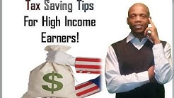 Tax saving tips for high income earners - minimize your tax liability