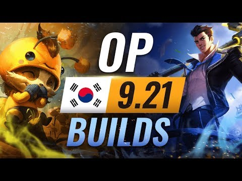 11-new-korean-builds-you-must-try-in-patch-9.21---league-of-legends-season-9
