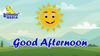 Good Afternoon | English Nursery Rhymes | English Kids Songs