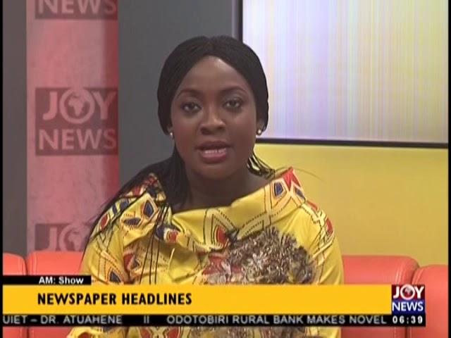 """We'll Go After Bank Fraudsters"" - AM Show Headlines on JoyNews (16-8-18)"