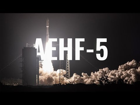 ULA Deploy $1 1-Billion AEHF-5 Military Communications Satellite