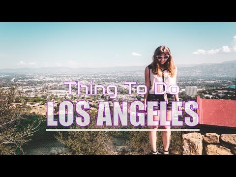 Top 10 Best Things to Do in Los Angeles