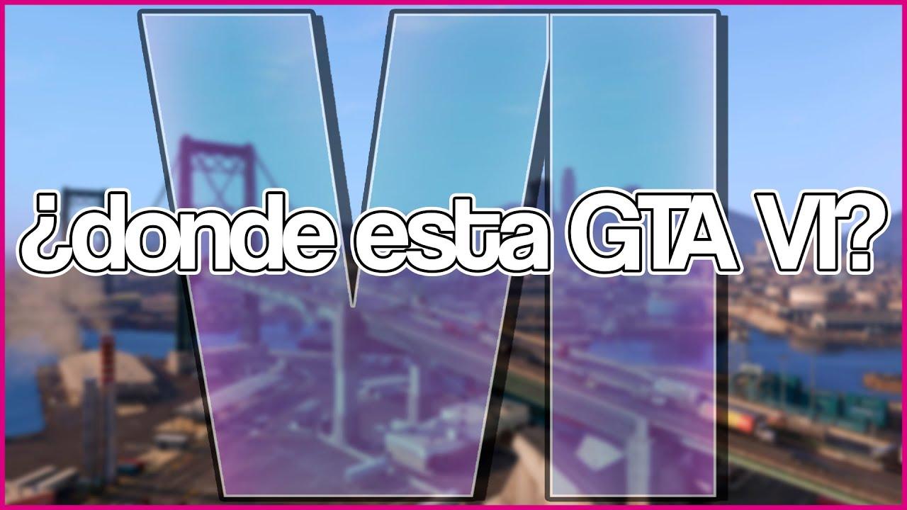 DONDE ESTA GTA 6?