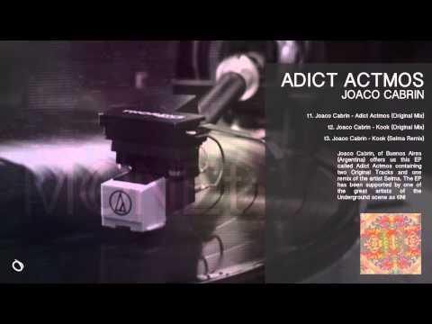 Joaco Cabrin, Selma - Adict Actmos [MONEt 015]