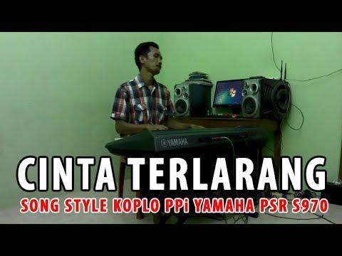 Cinta Terlarang Koplo Song Style PPi Yamaha PSR S970