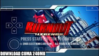 Cara Download Game Burnout Legends PPSSPP Android
