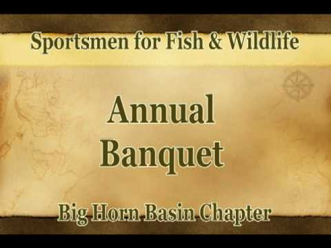 Sportsmen for Fish and Wildlife Annual Banquet