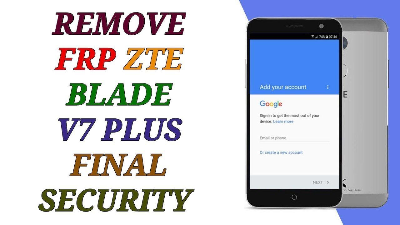 how to remove frp zte blade 7 plus bypass google account