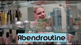 Meine echte Beauty ABENDROUTINE - Abschminkroutine & Pflegeroutine im Bad
