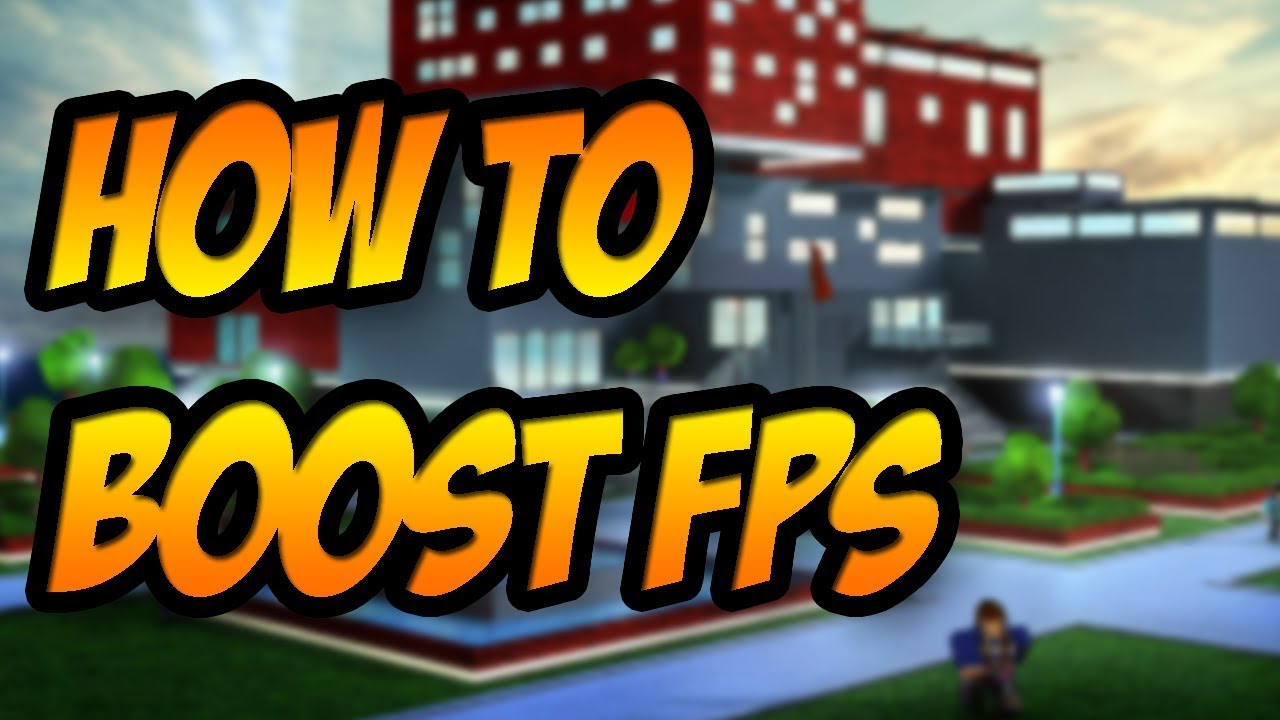 How To Boost Fps In Roblox Youtube