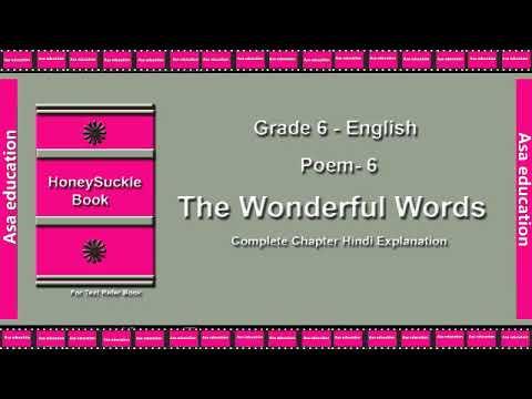 Poem 6 The Wonderful Words (English, Grade 6, CBSE) The LandMark - Hindi  Explanation Series