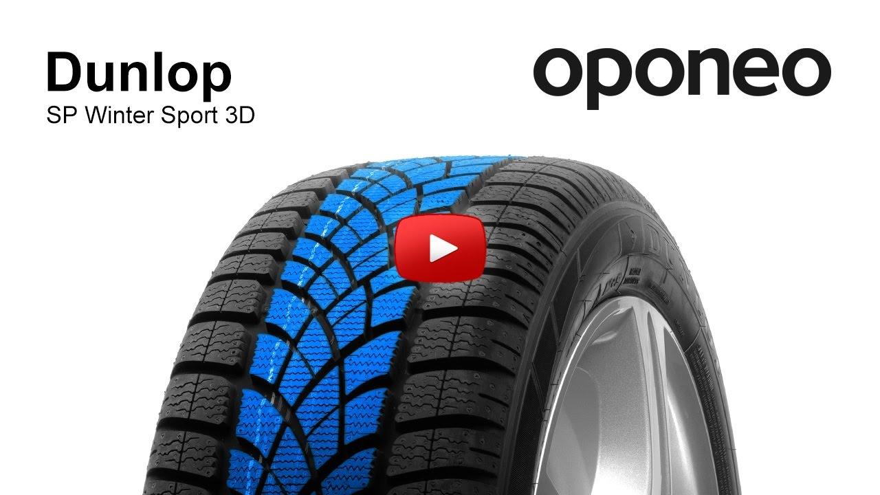 tyre dunlop sp winter sport 3d winter tyres oponeo youtube. Black Bedroom Furniture Sets. Home Design Ideas