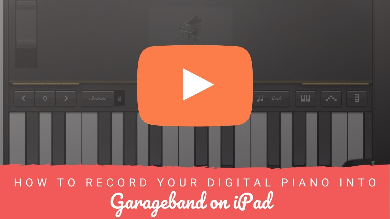 How To Record Your Digital Piano Into Garageband On Ipad Youtube