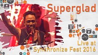 Superglad Live at SynchronizeFest 2016