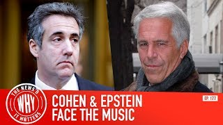 michael-cohen-s-guilt-and-jeffrey-epstein-s-unspeakable-crimes-l-the-news-why-it-matters-ep-177