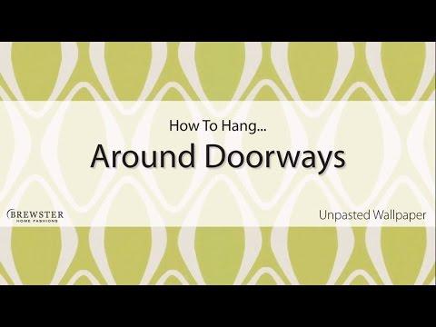 how to hang wallpaper around doorways youtube