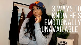 3 Ways To Kฑow He's Emotionally Unavailable