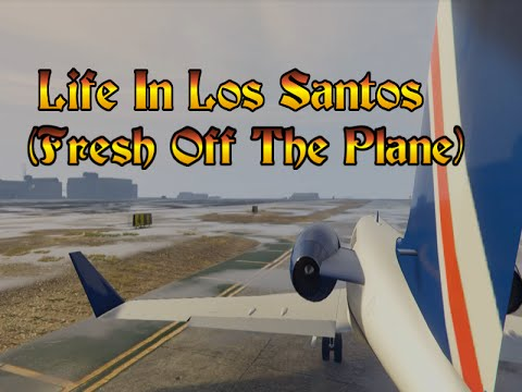[GTA 5 RP] 'Life In Los Santos' Ep.1 Season.1 (Fresh Off The Plane) (HD)