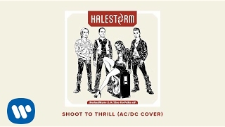 "Halestorm - ""Shoot To Thrill"" (AC/DC Cover) [OFFICIAL AUDIO]"