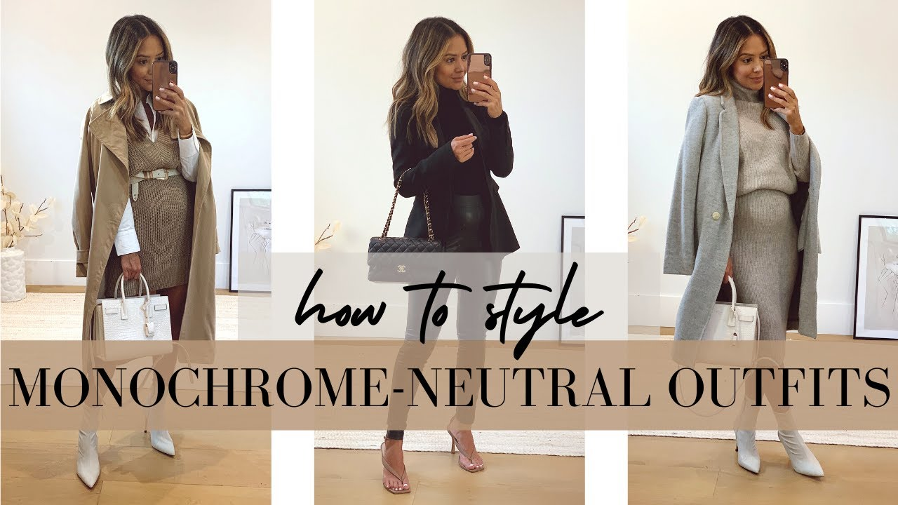 How To Style Monochrome-Neutral Outfits