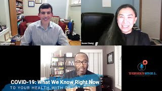 COVID-19: What We Know Right Now   Episode #83