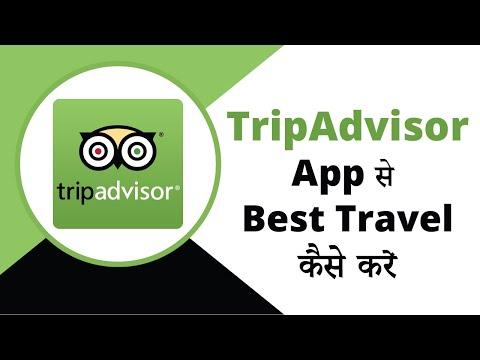 How To Use TripAdvisor App In Hindi | Trip Advisor App Review