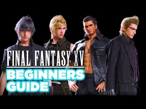 Final Fantasy XV Beginner's Guide