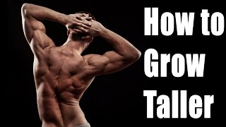 HOW TO GROW TALLER REALLY FAST: 10 Exercises that will make you grow regardless of  your age