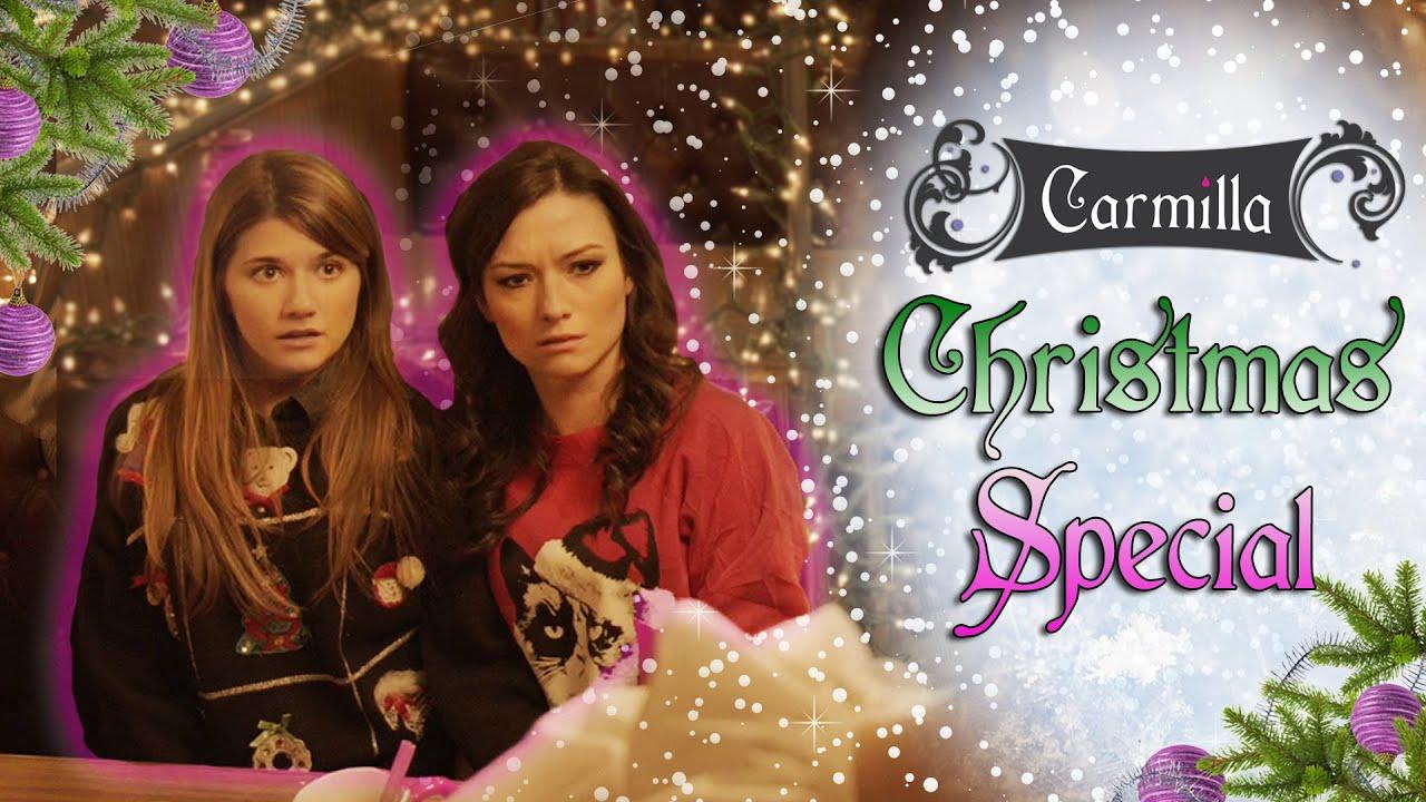 Christmas Special.Carmilla The Christmas Special