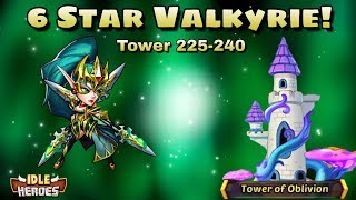 Idle Heroes (O+) - Tower Of Oblivion 225-240 - 6 Star Valkyrie!